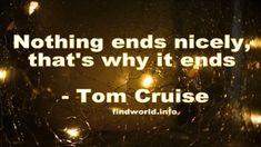 Tom Cruise Quotes Tom Cruise Quotes, Toms