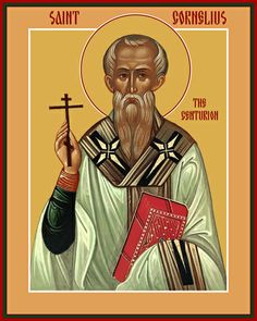 """(Memorial of Saints Cornelius, Pope and Cyprian, Bishop, Martyrs """"Perpetually Dissatisfied"""" St Cornelius, Saint Feast Days, Land Of The Living, The Centurions, Patron Saints, Lutheran, Orthodox Icons, Pope Francis, Christianity"""