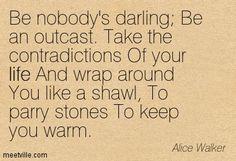 """f Alice Walker's poem """"Be Nobody's Darling"""" Essay Sample"""