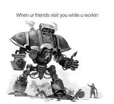 """How does /m/ feel about the Adeptus Titanicus and other Warhammer mechs? - """"/m/ - Mecha"""" is imageboard for discussing Japanese mecha robots and anime, like Gundam and Macross. Warhammer Fantasy, Warhammer 40k Memes, Warhammer Art, Warhammer 40000, Funny Images, Funny Pictures, Imperial Knight, Necron, Fan Art"""