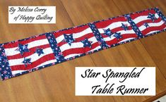 Happy Quilting: Star Spangle Table Runner Tutorial for TNT great tutorial on basic curved piecing! Flag Quilt, Patriotic Quilts, Quilt Blocks, Table Runner And Placemats, Quilted Table Runners, Mug Rug Patterns, Quilt Patterns, Table Runner Tutorial, Quilting Tutorials