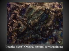 'Into the night' Original textural acrylic painting.