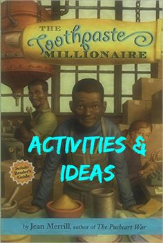 A great read aloud, The Toothpaste Millionaire by Jean Merrill. Read it with…