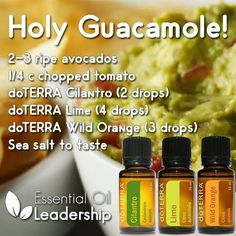 Guacamole with essential oils...interesting...