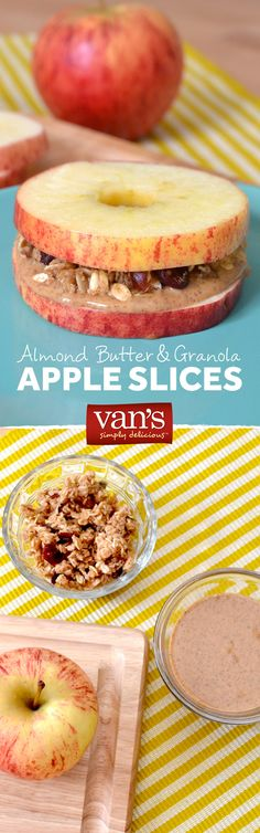Simply spread almond butter and Van's granola between two apple slices for a new snack time favorite!