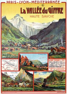 La Vallée du Giffre, Haute Savoie, France, by Henri Polart, Tourism Poster, Retro Poster, Railway Posters, Old Advertisements, Advertising Poster, Vintage Travel Posters, Illustrations And Posters, French Vintage, Paris
