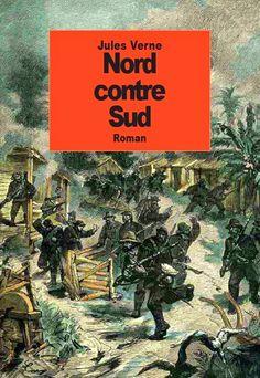 Livres En Français: Nord contre Sud de Jules Verne