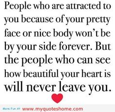 Beautiful persons have beautiful hearts - motivational quotes