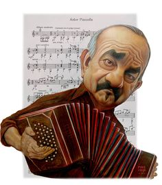 "Il Maestro ""Astor Piazzola"". Although he (as a child) lived in NYC with his family for eleven years, this primarily Argentinian-raised composer of Italian descent, was the king of Tango composers and arraingers. He was also a bandoneon player. (Illustration by M.Marchese)"