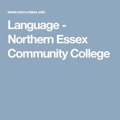 Language - Northern Essex Community College