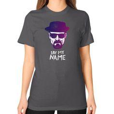 Say my name Heisenberg Unisex T-Shirt (on woman)