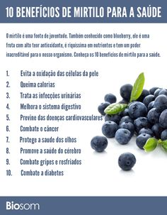 Clique na imagem e veja os 10 benefícios do mirtilo para a saúde. #infográfico…