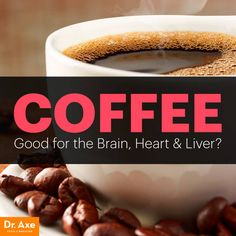 Coffee health benefits - Dr. Axe
