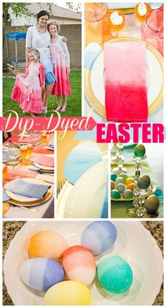 Dip-Dyed Ombre Easter DIY Details - Dip-dyed fashions,  napkins, placecards, eggs and even food! #Easter #Spring.