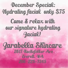 Come relax with our signature Hydrating Facial. Ingredients including vitamin A, C and E will leave your skin looking beautiful and feeling hydrated. This awesome service is only $75 (Regularly $95) for the month of December. #zarabellaskincare #skincare #pnw #seattle #skincareinseattle #everett #skincareineverett #hydratingfacial #facial #beautifulskin #glowingskin #decemberspecial #happyholidays2016 #masteresthetician