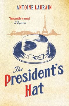 The President's Hat, coming 28th March 2013. Cover by Jon Gray.