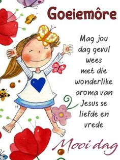 Maandag Good Morning Messages, Good Morning Wishes, Day Wishes, Good Morning Quotes, Lekker Dag, Afrikaanse Quotes, Goeie More, Morning Blessings, Special Quotes