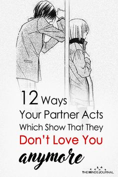 12 Ways Your Partner Acts Which Show They Don't Love You Anymore - https://themindsjournal.com/12-signs-they-dont-love-you-anymore/