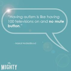 25 ways to explain autism to someone who is unfamiliar with it.