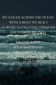 Across The Ocean lyrics -OUR LAST NIGHT