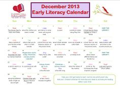 Our December Early Literacy Calendar is filled with fun pre-literacy activities for you and your child to do together.  Bond with your child while you build essential skills!
