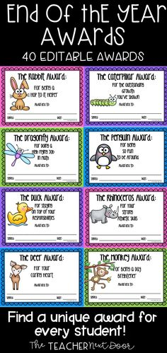 The End of the Year Animal Editable Awards feature 40 different awards, so you'll be able to find one that is just right for each of your students. Each award comes in three versions, a colorful editable version so you can type in student names, your name, and the date, and two write-in versions: one with a colorful border and a printer friendly version with a white border.