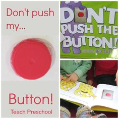 Don't push my button shared by Teach Preschool, great for teaching how to follow directions