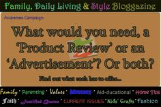 Family, Daily Living & Style: Product Review versus Product Advertisement