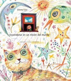 Esconderse en un rincón del mundo. Non é por nada en particular.tan só preciso esconderme un anaquiño no meu rincón particular. Kids Story Books, Book Writer, Love Illustration, Any Book, Book 1, Inspirational Books, Cat Art, Childrens Books, Illustrators