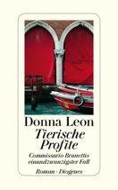 Donna Leon | Tierische Profite | Roman, Hardcover Leinen, 336 Seiten | € (D) 22.90 / sFr 32.90* / € (A) 23.60