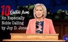 10 Quotes from An Especially Noble Calling by Joy D. Jones