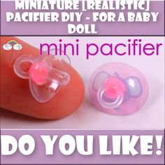 Miniature [realistic] Pacifier DIY - for a baby doll Barbie Dolls Diy, Diy Barbie Clothes, Barbie Doll House, Barbie Toys, Diy Clothes, 5 Minute Crafts Videos, Craft Videos, Diy Doll Miniatures, Accessoires Barbie