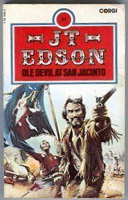 Ole Devil at San Jacinto by J. T. Edson http://www.amazon.co.uk/dp/0552105058/ref=cm_sw_r_pi_dp_nVgKub0WPX1ZS
