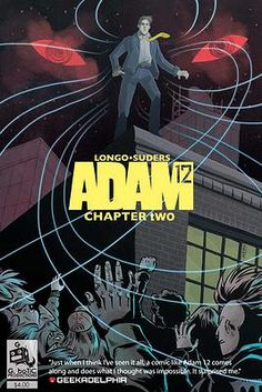 ADAM 12 Chapter 2, Troubled Waters Adam 12, Comic Books, Comics, Movie Posters, Drawing Cartoons, Film Poster, Popcorn Posters, Comic Book, Film Posters