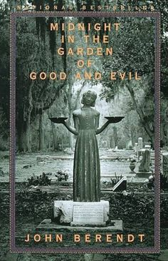 Garden of Good and Evil - Reason for Start Living in Savannah, GA