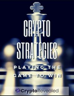 revealed films crypto revealed free resources crypto strategies playing the game to win