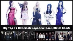 My Top 12 All-female Japanese Rock/Metal Bands (Updated)