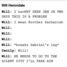 Awww. Poor Will:(..... and Gabriel too I guess since will broke his leg.