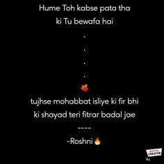 Dard Bhari Sad Shayari In Hindi For Whatsapp Status Which Will Make You Cry - Phalli Batana 💔 🖋️ First Love Quotes, Cute Love Quotes, Love Quotes For Him, Snap Quotes, Heart Quotes, Life Quotes, Story Quotes, Funny Attitude Quotes, Mixed Feelings Quotes
