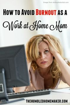 If you're a work at home mom, it's so easy to get burned out! These are GREAT practical tips for avoiding burnout and keeping your WAHM business thriving! WAHM Ideas #WAHM #workathome #workathomemom
