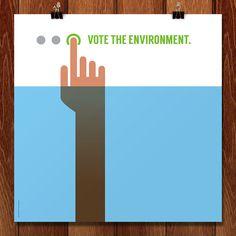 Vote the Environment by Luis Prado