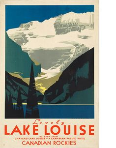 Lake Louise Canada Travel Print - Vintage Canadian Rockies Tourism Advertising Poster - Retro Home Office Wall Decor - 7 Print Sizes Free Vintage Posters, Vintage Travel Posters, Pub Vintage, Photo Vintage, Vintage Cars, Foto Poster, Poster S, Print Poster, Art Print