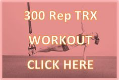 Check out this 300 Rep TRX workout, it will definitely challenge you...  http://fitnessdojo.org/blog/2011/08/30/trx-suspension-trainer-300-rep-workout/