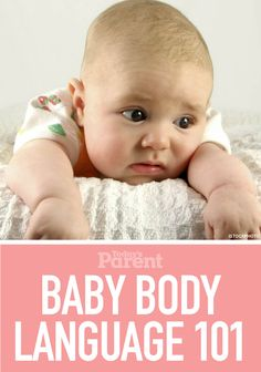 Most of your baby's cues will be unique to her, but these three moves are shared by babies around the world.
