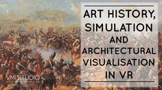 Architectural visualisation in virtual reality is an artform with links to fine art spanning millennia. Simulating reality is the core of artistic creation.