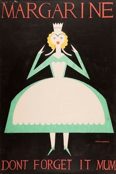 """Twentieth Century British Art by Karl Hagedorn: """"Original artwork for Margarine, Don't Forget it Mum"""" Gouache, Textile Design, The Twenties, Don't Forget, Original Artwork, Modern Art, Advertising, The Originals, Movie Posters"""