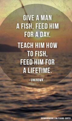 1000 images about fishing on pinterest fishing for Teach a man to fish bible verse