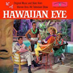 """Hawaiian Eye"" (1959) ... ""exotic location detective series""   by x-ray delta one"