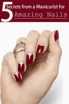 Healthy Living: 5 Secrets from a Manicurist for Amazing Nails