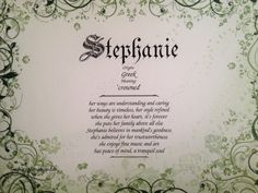 Stephanie First Name Meaning Art by inspirationsbypam See more designs at www.etsy.com/shop/inspirationsbypam. Save 10% with code: Pinterest10 thru 12-31-16.